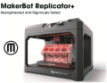 MakerBot Replicator+ Reengineered and Rigorously Tested