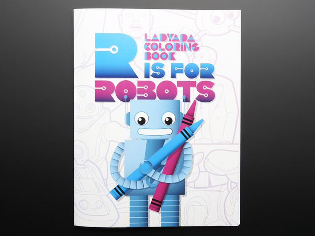 Ladyada s Coloring book - R is for Robots