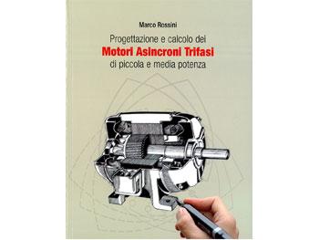 """Libro """"Motori Asincroni Trifasi"""""""