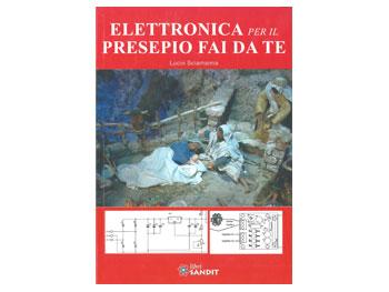 """Libro """"ELETTRONICA PER IL PRESEPIO FAI DA TE"""""""