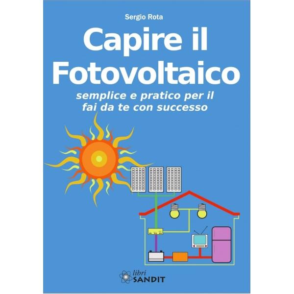 Capire il Fotovoltaico