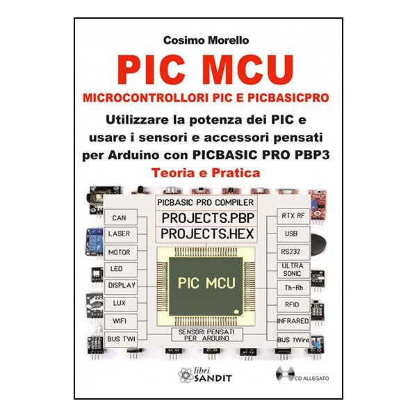 Libro - PIC MCU MICROCONTROLLORI PIC E PICBASICPRO