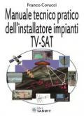 Manuale tecnico pratico dell installatore impianti TV-SAT