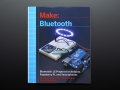 Make Bluetooth LE Projects for Arduino, RasPi, and Smartphones