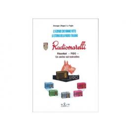 """Libro """"Radiomarelli - Ricevitori Fido"""""""