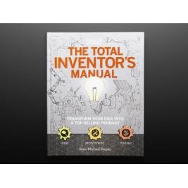 The Total Inventor s Manual by Sean Michael Ragan