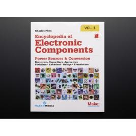 Encyclopedia of Electronic Components Volume 1 byCharles Platt